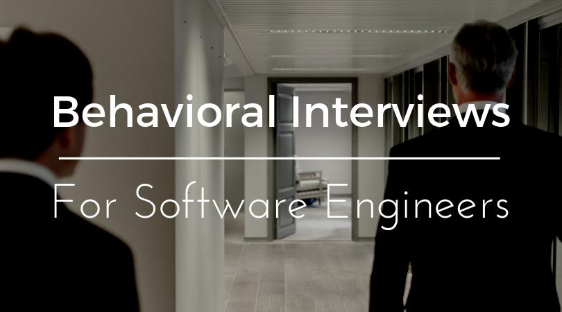 Behavioral Interviews